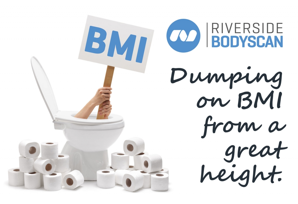 Why BMI is in the toilet.